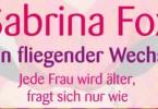 Buchtipp: Sabrina Fox, kein fliegender Wechsel