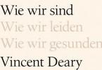 Wie wir sind von Vincent Deary