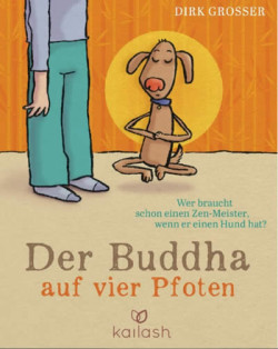 Der Buddha auf vier Pfoten