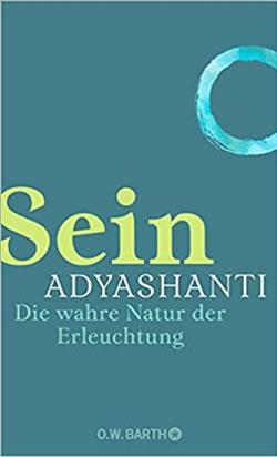 Buch-Sein-Adyashanti-wahre Erleuchtung