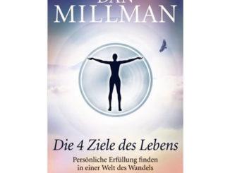 Dan-Millman-die-4-Ziele-des-Lebens