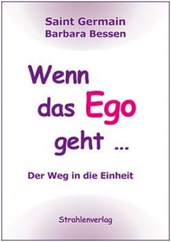 Wenn das Ego geht