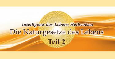naturgesetze-des-lebens-teil-2
