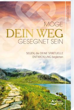Cover- Dirk Grosser - möge dein Weg gesegnet sein