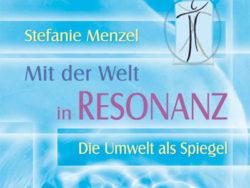mit-der-Welt-in-Rosonanz-treten--Stefanie-Menzel
