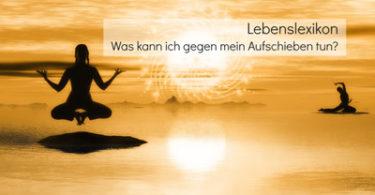 Aufschieben-Lebenslexikon-2016-Stefanie-Menzel