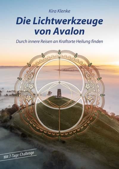 Die Lichtwerkzeuge von Avalon-kira klenke