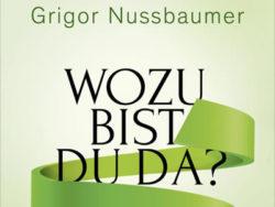 Cover-grigor-nussbaumer-buch-wozu