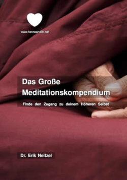 Erik-Neitzel-Herzwandler-Grosse-Meditationskompendium