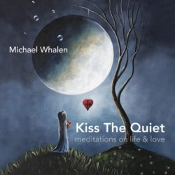 Michael-Whalen-Kiss-The-Quiet