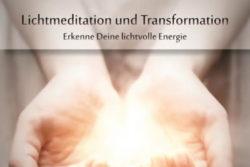 Lichtmeditation und Transformation (Meditation)