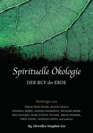 Spirituelle Ökologie - Der Ruf der Erde