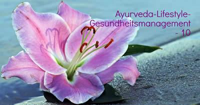 Ayurveda-Lifestyle-Gesundheitsmanagement 10, Lebenssinn