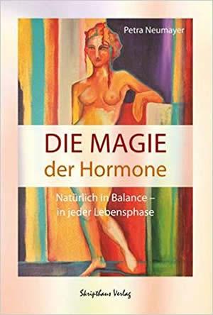 Die Magie der Hormone – natürlich in Balance in jeder Lebensphase