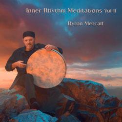 byron-metcalf-inner-rhythm-meditations-volume-2