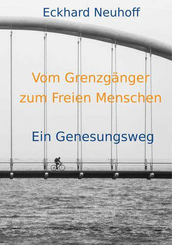 cover-vom-Grenzgaenger-zum-Freien-Menschen-eckhardt-neuhoff