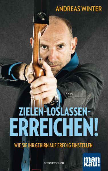 cover-Ziele-Loslassen-Erreichen-Andreas-Winter