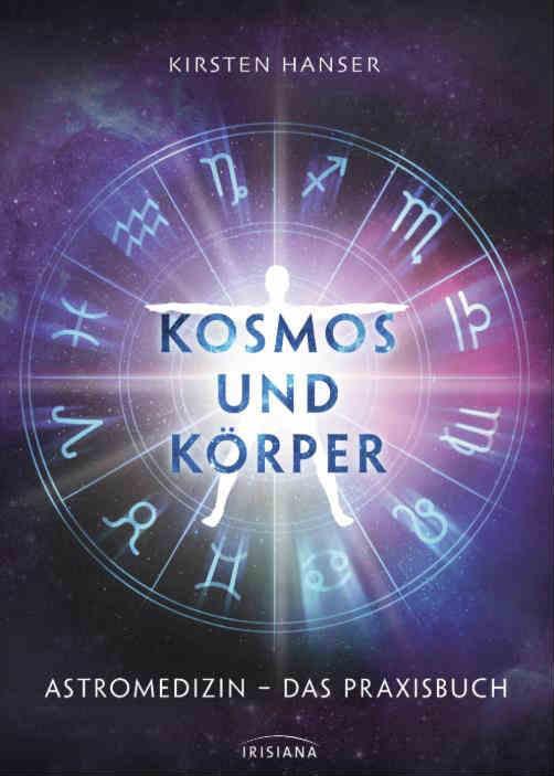 cover-astromedizin-kosmos-und-koerper-Praxisbuch-Kirsten-Hansen