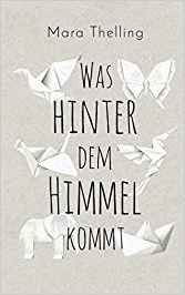 cover-was hinter dem Himmel kommt-Mara Thelling