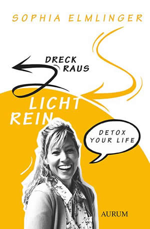 Dreck raus Licht rein cover Detox kamphausen Elmlinger-Sophia