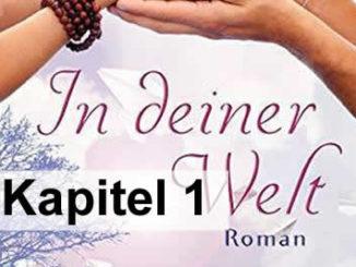 Kapitel-1-georg-huber-in-deiner-welt-roman