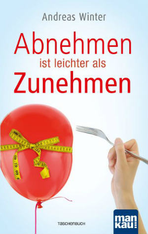 cover-AbnehmenistleichteralsZunehmen-Andreas Winter