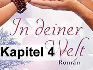 Kapitel-4-georg-huber-in-deiner-welt-roman