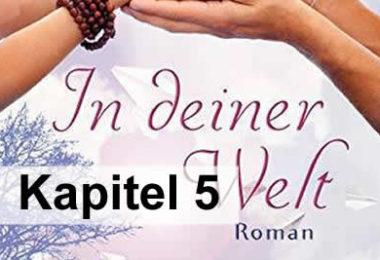 Kapitel-5-georg-huber-in-deiner-welt-roman