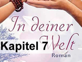 Kapitel-7-georg-huber-in-deiner-welt-roman