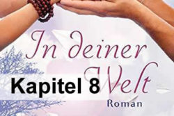 Kapitel-8-georg-huber-in-deiner-welt-roman