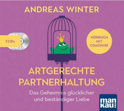 Artgerechte Partnerschaft-Hoerbuch-Andreas Winter