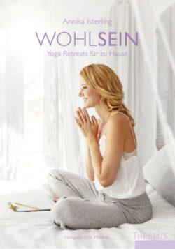 cover-Wohlsein-Yoga Retreas- Annika Isterling-Kamphausen