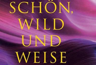-kamphausen-anna-gamma-Cover-Schoen-wild-weise