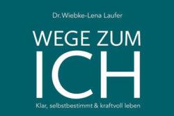 Cover-wege-zum-ich-wiebke-lena-laufer-Kamphausen