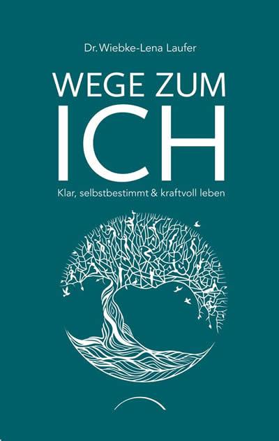 Cover-wege-zum-ich-wiebke-lena-laufer-Kamphausen-1