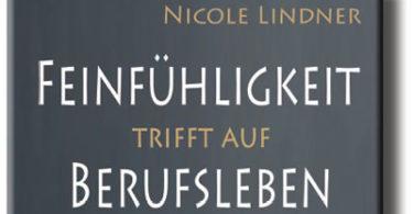 Feinfühligkeit und Beruf-Nicole-Lindner-buchcover