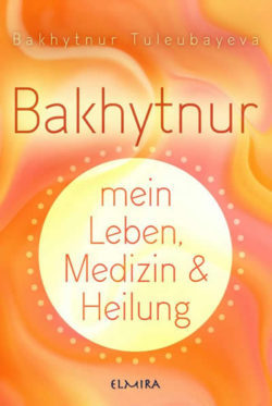 Medizin und Heilung-Cover-Bakhytnur-Tuleubayeva