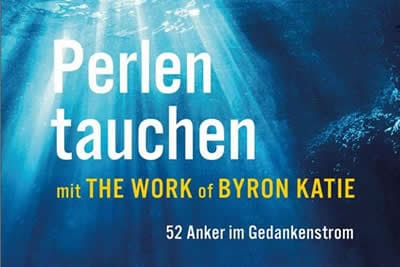 Perlen tauchen mit The Work of Byron Katie-cover-Kamphausen-colette-Gruenbaum