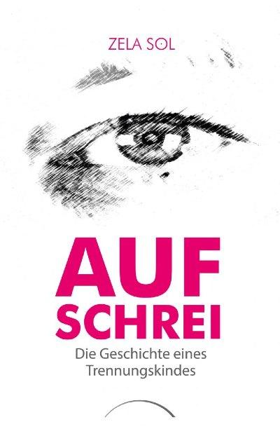 cover-aufschrei-zela-sol-kamphausen