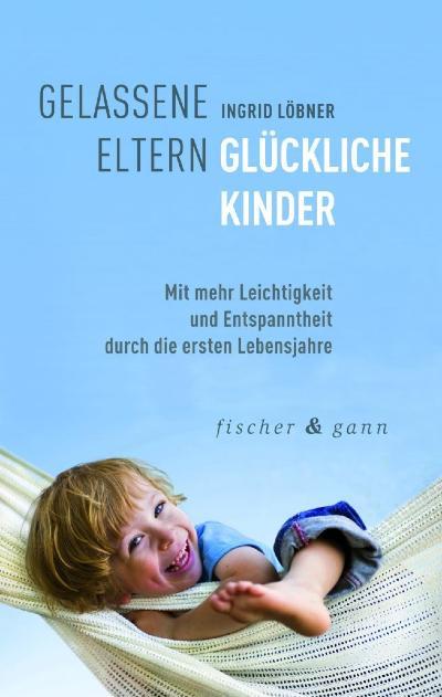 cover-gelassene-eltern-glueckliche-kinder-loebner-kamphausen