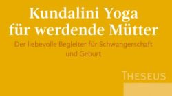 kundalini-yoga-fuer-werdende-muetter-gurmukh-kamphausen