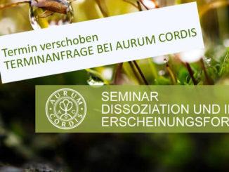 Termin-Aurum-Cordis-Dissoziation