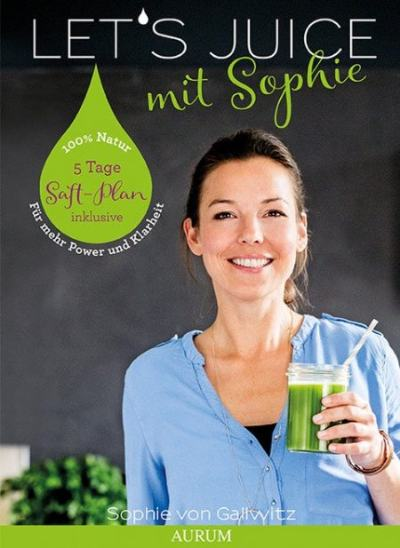 cover-lets-juice-kochbuch-Gallwitz-kamphausen