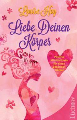 cover-liebe-deinen-koerper-hay-kamphausen