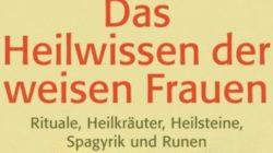 das-heilwissen-der-weisen-frauen-Glaschke-Kamphausen