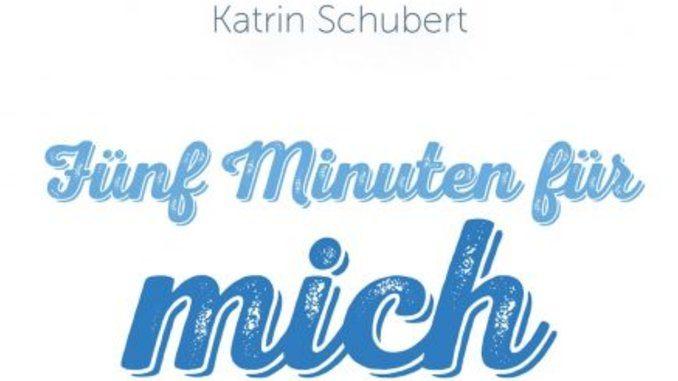 fuenf-minuten-für-mich-gelassenheit-schubert-kamphausen