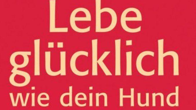 lebe-gluecklich-wie-dein-hund-cohen-kamphausen