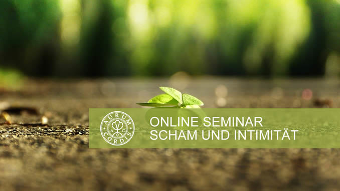 online Seminar Arum Cordis Scham Intimitaet