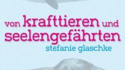 von-krafttieren-und-sellengefaehrten-Glaschke-kamphausen