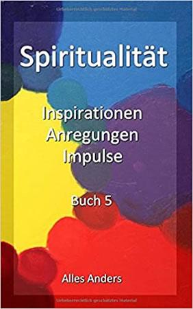 cover alles-anders-spiritualitaet-buch-5 Halt finden